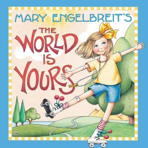 Mary Engelbreit's The World Is Yours book image