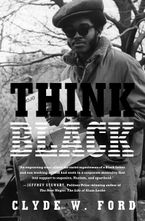 Think Black Hardcover  by Clyde W. Ford