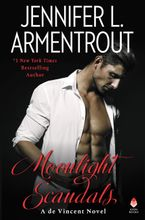 Moonlight Scandals Hardcover  by Jennifer L. Armentrout