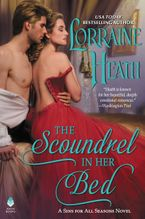 The Scoundrel in Her Bed Hardcover  by Lorraine Heath
