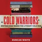 Cold Warriors Downloadable audio file UBR by Duncan White