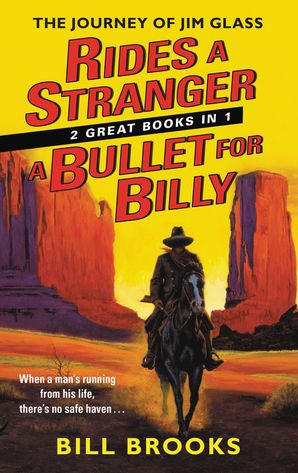 Rides a Stranger + A Bullet for Billy