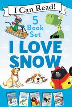 I Love Snow: I Can Read 5-Book Box Set