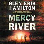 Mercy River Downloadable audio file UBR by Glen Erik Hamilton
