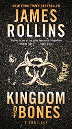 Kingdom of Bones Paperback  by James Rollins
