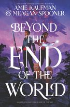 Beyond the End of the World Hardcover  by Amie Kaufman