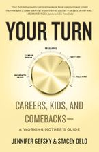 Book cover image: Your Comeback A Working Mother's Guide to Navigating the Modern Workplace