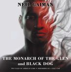 The Monarch of the Glen and Black Dog Vinyl Edition + MP3 CD-Audio UBR by Neil Gaiman
