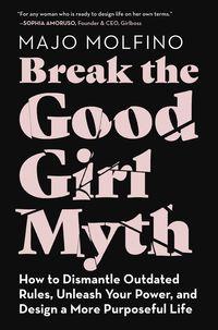 break-the-good-girl-myth