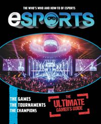 esports-the-ultimate-gamers-guide