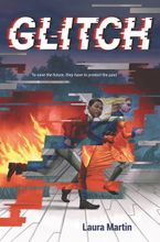 Glitch Hardcover  by Laura Martin