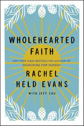 Wholehearted Faith
