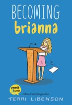 Becoming Brianna Paperback  by Terri Libenson
