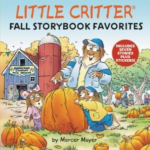 Little Critter Fall Storybook Favorites book image