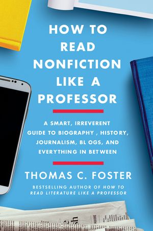 How to Read Nonfiction Like a Professor book image