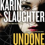 Undone Downloadable audio file UBR by Karin Slaughter
