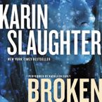 Broken Downloadable audio file UBR by Karin Slaughter