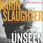 Unseen Downloadable audio file UBR by Karin Slaughter