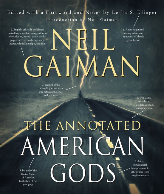 The Annotated American Gods - Neil Gaiman - Hardcover