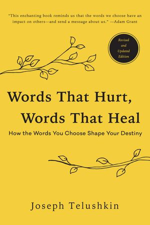 Words That Hurt, Words That Heal, Revised Edition book image