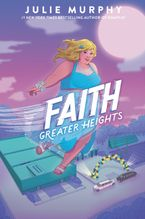Faith: Greater Heights