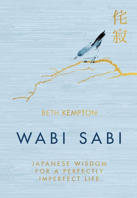 8ed6214aff Wabi Sabi - Beth Kempton - Hardcover
