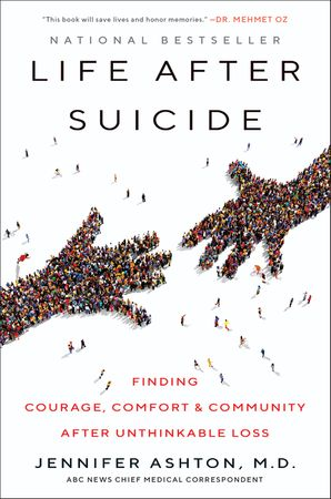 life-after-suicide-finding-courage-comfort-and-community-after-unthinkable-loss