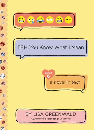 TBH #6: TBH, You Know What I Mean book image
