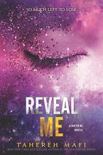 Reveal Me eBook  by Tahereh Mafi