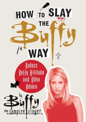 How to Slay the Buffy Way  KF8