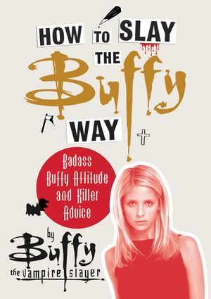 How to Slay the Buffy Way  KF8 book image
