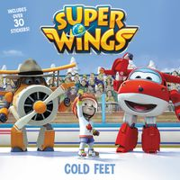 super-wings-cold-feet