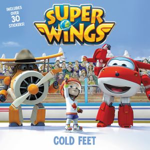 Super Wings: Cold Feet book image