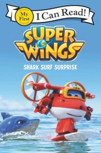 Super Wings: Shark Surf Surprise