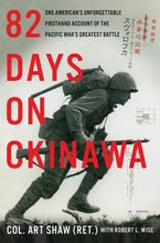 82 Days on Okinawa Hardcover  by Art Shaw