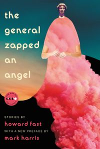 the-general-zapped-an-angel