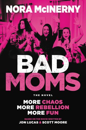 Bad Moms book image