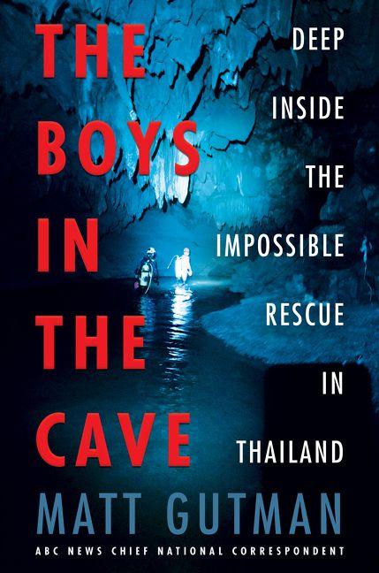 the boys in the cave - matt gutman