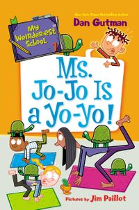 my-weirder-est-school-7-ms-jo-jo-is-a-yo-yo