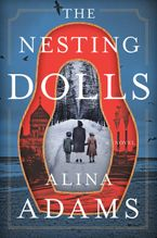 The Nesting Dolls Hardcover  by Alina Adams