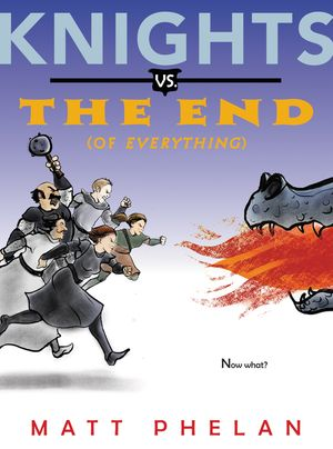 Knights vs. the End (of Everything) book image