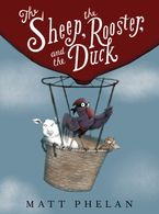 The Sheep, the Rooster, and the Duck