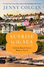 Sunrise by the Sea Hardcover  by Jenny Colgan