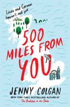 500 Miles from You Hardcover  by Jenny Colgan