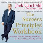 The Success Principles Workbook Downloadable audio file UBR by Jack Canfield