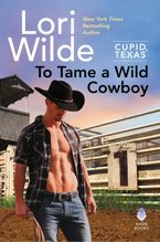 To Tame a Wild Cowboy Hardcover  by Lori Wilde