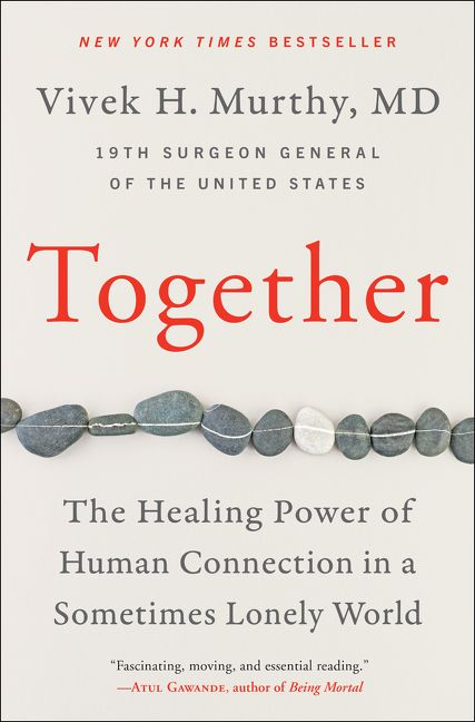 Book cover image: Together: The Healing Power of Human Connection in a Sometimes Lonely World | New York Times Bestseller | Wall Street Journal Bestseller | USA Today Bestseller | National Bestseller