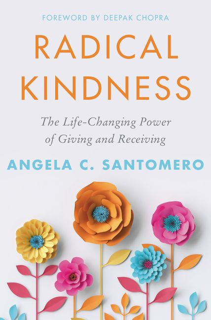 Book cover image: Radical Kindness: The Life-Changing Power of Giving and Receiving
