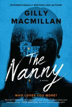 The Nanny Paperback  by Gilly Macmillan