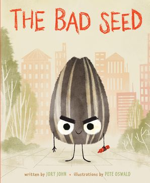 The Bad Seed Paperback  by Jory John